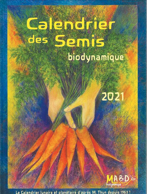 Calendrier des semis 2021 Biodynamique   Jardins de l'écoumène