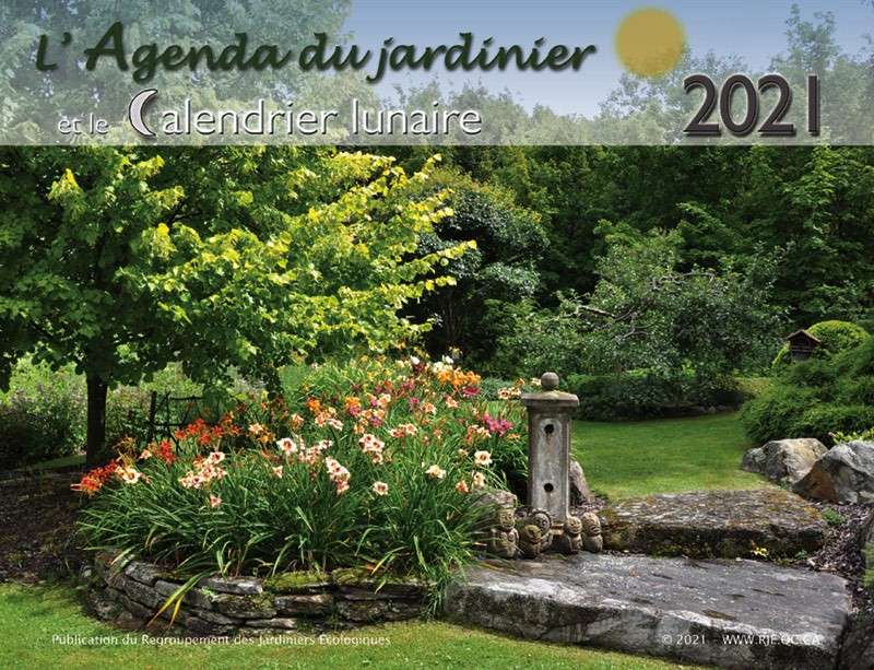 Calendrier Jardinier 2021 Agenda du jardinier et calendrier lunaire 2021   Jardins de l'écoumène