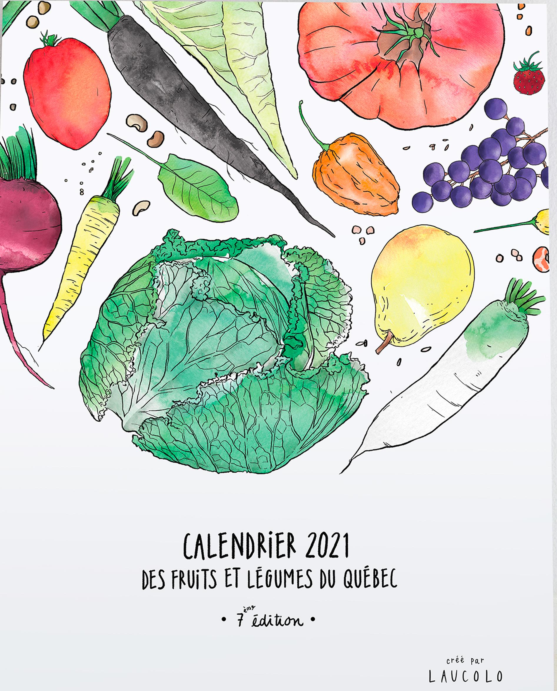 Calendrier 2021   Des fruits et des légumes du Québec   Jardins de